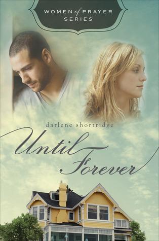 Until Forever by Darlene Shortridge