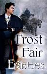 Frost Fair by Erastes
