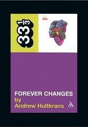 Forever Changes by Andrew Hultkrans