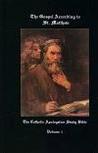 Catholic Apologetics Study Bible, Vol. 1: The Gospel According to St. Matthew
