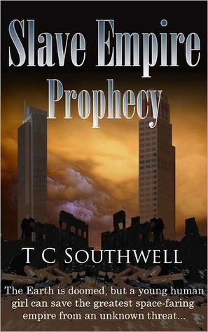 Prophecy (Slave Empire, #1)