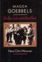 Magda Goebbels, A Biography