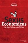 Sexus Economicus. Le grand tabou des affaires