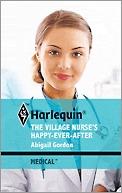 The Village Nurse's Happy-Ever-After