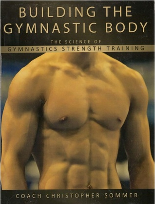 building-the-gymnastic-body-the-science-of-gymnastics-strength-training