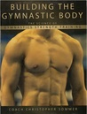 Building The Gymnastic Body: The Science of Gymnastics Strength Training