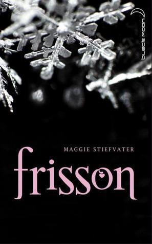 Frisson (Les loups de Mercy Falls, #1)