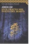 D'un tratto nel folto del bosco by Amos Oz