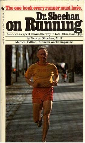 Dr. Sheehan on Running by George Sheehan