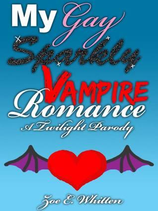 My Gay Sparkly Vampire Romance: A Twilight Parody