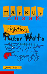 shirley marr s review of fighting ruben wolfe fighting ruben wolfe by markus zusak