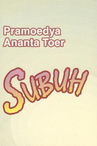 Subuh by Pramoedya Ananta Toer