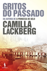 Gritos do Passado by Camilla Läckberg