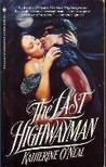 The Last Highwayman (The Last Highwayman, #1)