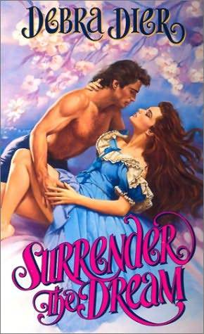 Surrender the Dream by Debra Dier