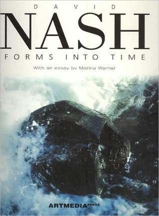 David Nash: Forms Into Time