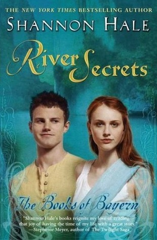 River Secrets by Shannon Hale
