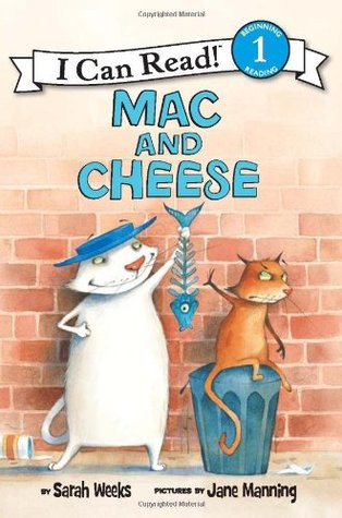 Mac and Cheese by Sarah Weeks