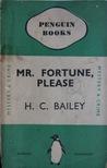 Mr. Fortune, Please