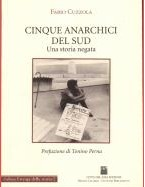 Cinque anarchici del Sud by Fabio Cuzzola