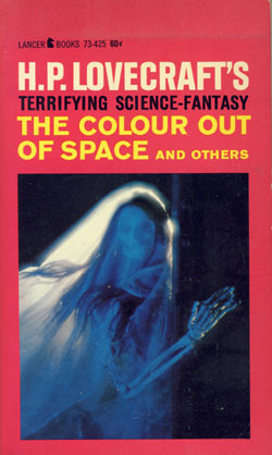 The Colour Out of Space and Others by H.P. Lovecraft