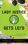 Lady Justice Gets Lei'd (Lady Justice#3)