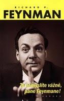 To nemyslíte vážně, pane Feynmane! by Richard Feynman