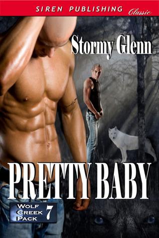 Pretty Baby  (Wolf Creek Pack #7)
