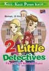 Two Little Detectives: Pencurian Naskah Kuno