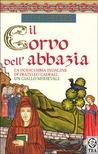 Il corvo dell'abbazia (Le indagini di fratello Cadfael, #12)