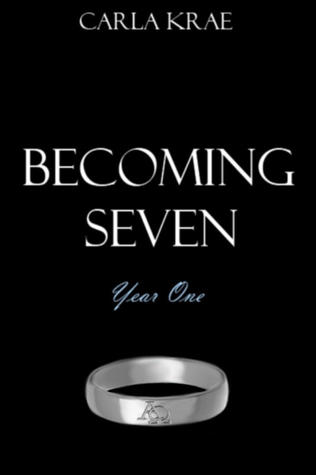 Becoming Seven: Year One (The Sanctuary War, #2.1)