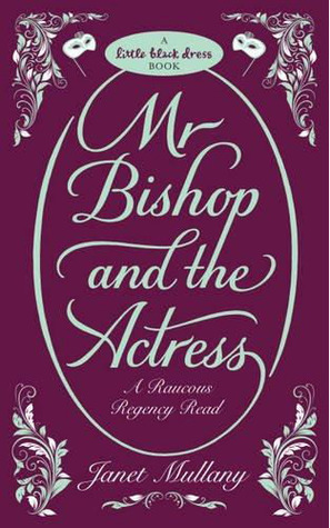 Mr Bishop and the Actress (Lord Shad, #2)