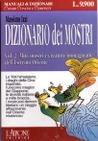 Il dizionario dei mostri - Miti, mostri e creature immaginarie del mediterraneo antico - Volume due