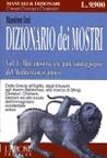 Il dizionario dei mostri - Miti, mostri e creature immaginarie del mediterraneo antico- Volume Uno
