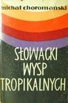 Słowacki wysp tropikalnych