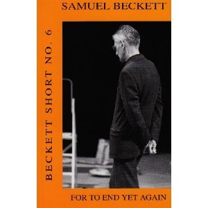 For to End Yet Again (Beckett Shorts)