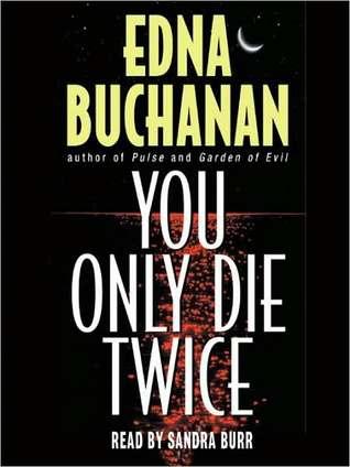 You Only Die Twice (Britt Montero, #7)