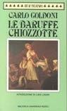 Le Baruffe Chiozzotte by Carlo Goldoni