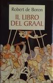 Il libro del Graal by Robert de Boron