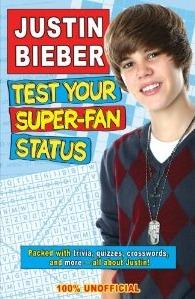 Justin Bieber Test Your Super-Fan Status: Unauthorized