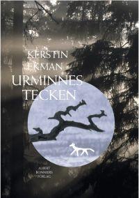 Urminnes Tecken by Kerstin Ekman