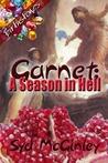 Garnet: A Season In Hell