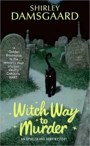 Witch Way to Murder by Shirley Damsgaard