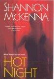 Hot Night by Shannon McKenna