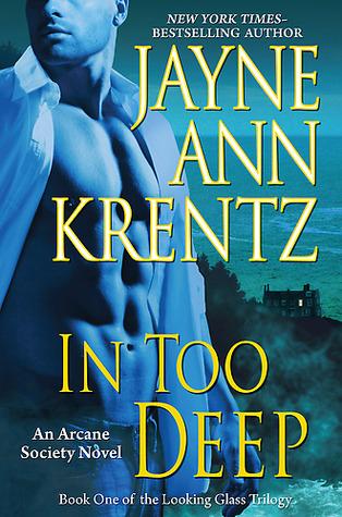 In Too Deep by Jayne Ann Krentz