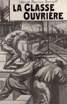 La classe ouvriere; les boulangers - les employes de magasin - les terrassiers - les travailleurs du restaurant - les cheminots - pecheurs bretons - les postiers - les compagnons du atiments - les blesses