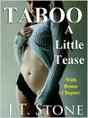 Taboo: A Little Tease