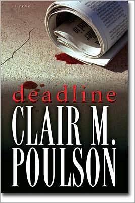 Deadline by Clair M. Poulson
