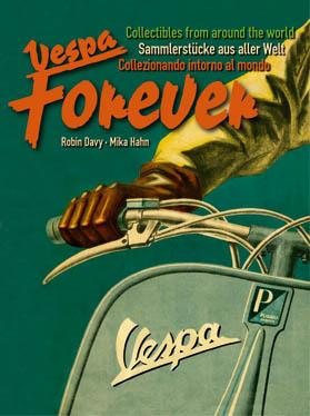 Vespa Forever by Robin Davy