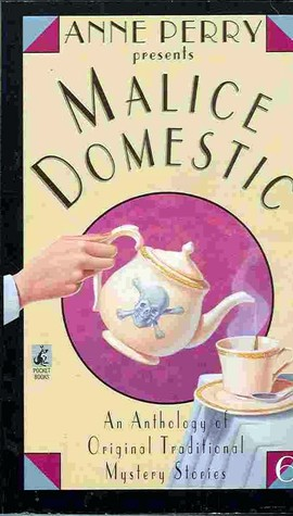 Anne Perry Presents Malice Domestic by Anne Perry